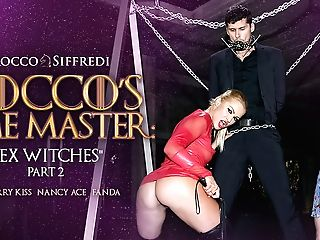 Cherry Smooch & Nancy Ace & Kristof Cale In Rocco's Time Master Hookup Witches Sc.two - Roccosiffredi